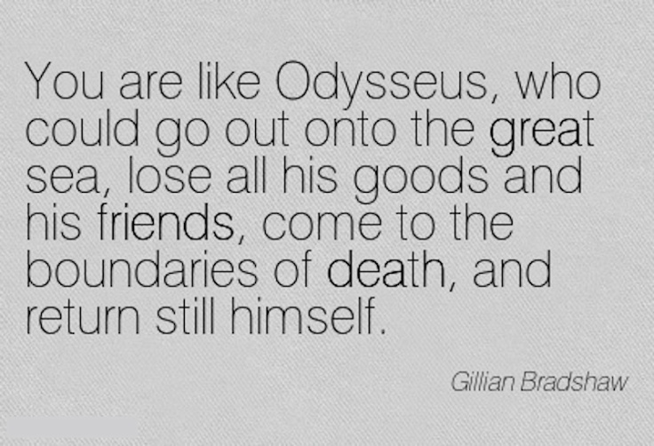 odysseus quote gillian bradshaw via eyesofodysseus