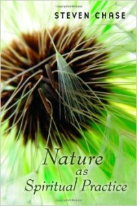Nature as Spiritual Practice - Chase